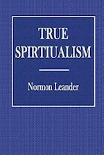 True Spiritualisam af Normon Leander