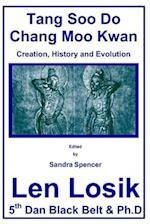 Tang Soo Do Chang Moo Kwan the Creation, History and Evolution