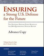 Ensuring a Strong U.S. Defense for the Future