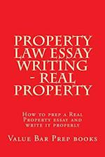 Property Law Essay Writing - Real Property