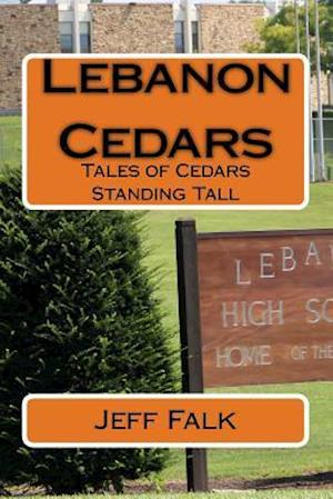 Bog, paperback Lebanon Cedars af Jeff Falk
