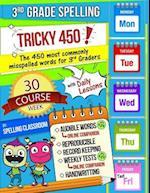 Tricky 450! 3rd Grade Spelling