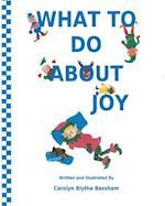 What to Do about Joy af Carolyn Blythe Bassham