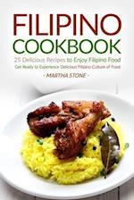 Filipino Cookbook - 25 Delicious Recipes to Enjoy Filipino Food