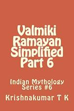 Valmiki Ramayan Simplified Part 6