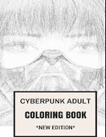 Cyberpunk Adult Coloring Book