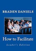 How to Facilitate