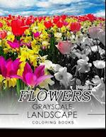 Flowers Grayscale Landscape Coloing Books Volume 2