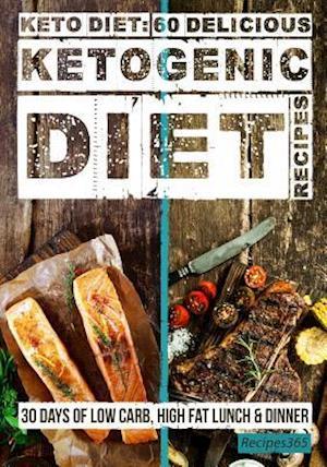 Keto Diet af Recipes365 Cookbooks
