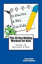 The 30 Day Writing Workout for Kids - Blue Version