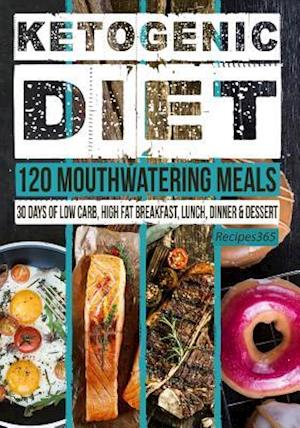 Bog, paperback Ketogenic Diet af Recipes365 Cookbooks