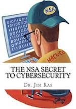 The Nsa Secret to Cybersecurity