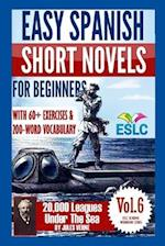 Easy Spanish Short Novels for Beginners with 60+ Exercises & 200-Word Vocabulary