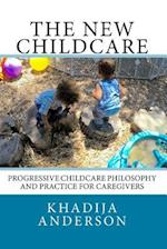 The New Childcare