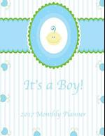 It's a Boy! 2017 Monthly Planner