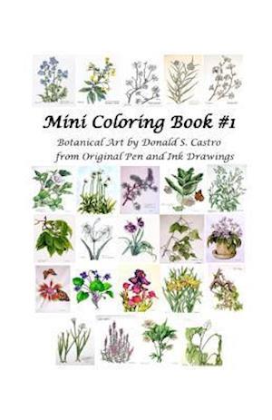 Mini Botanical Art Coloring Book af Donald S. Castro