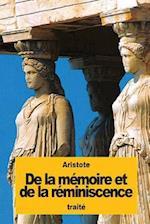 de La Memoire Et de La Reminiscence