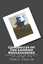Chronicles of the London Boulevardier