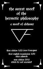 The Secret Work of the Hermetic Philosophy