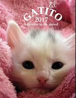 El Gatito 2017 Calendario de Pared (Edicion Espana) af Aberdeen Stationers Co