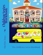 Children Series Workbook