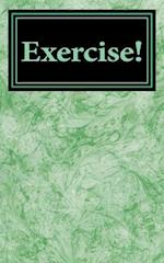 Exercise!