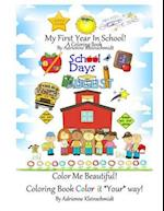 My First Year in School a Coloring Book