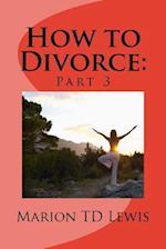 How to Divorce