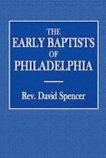 The Early Baptists of Philadelphia