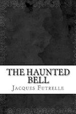 The Haunted Bell