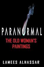 Paranormal the Old Woman's Paintings