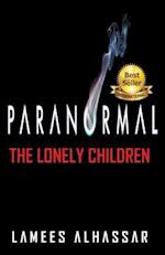 Paranormal the Lonely Children