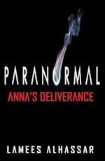 Paranormal Anna's Deliverance