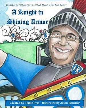 Bog, paperback A Knight in Shining Armor af Todd Civin