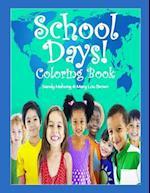 School Days Coloring Book!