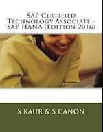 SAP Certified Technology Associate - SAP Hana (Edition 2016)