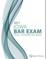 2017 Iowa Bar Exam Total Preparation Book