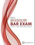 2017 Missouri Bar Exam Total Preparation Book