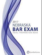 2017 Nebraska Bar Exam Total Preparation Book
