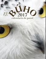 El Buho 2017 Calendario de Pared (Edicion Espana)