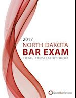 2017 North Dakota Bar Exam Total Preparation Book