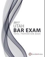 2017 Utah Bar Exam Total Preparation Book