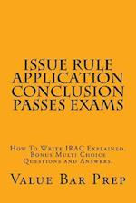 Issue Rule Application Conclusion Passes Exams