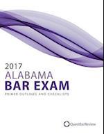 2017 Alabama Bar Exam Primer Outlines and Checklists