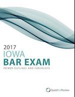 2017 Iowa Bar Exam Primer Outlines and Checklists