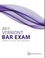 2017 Vermont Bar Exam Primer Outlines and Checklists