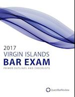 2017 Virgin Islands Bar Exam Primer Outlines and Checklists