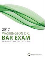 2017 Washington D.C. Bar Exam Primer Outlines and Checklists