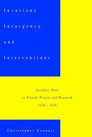 Bog, paperback Invasions, Insurgency and Interventions af Christopher Gennari
