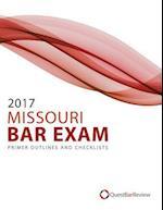 2017 Missouri Bar Exam Primer Outlines and Checklists